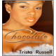 Chocolate Covered Forbidden Fruit  (Book by Trista Russell)