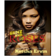 Gunz and Roses (Book by Keisha Ervin)