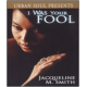 I Was Your Fool  (Book by Jacqueline M. Smith)