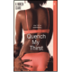 Quench My Thirst  (Book by R. Moreen Clarke)