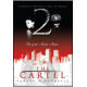 The Cartel 2 (Book by by Ashley & Jaquavis)