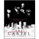 The Cartel  (Book by by Ashley & Jaquavis)